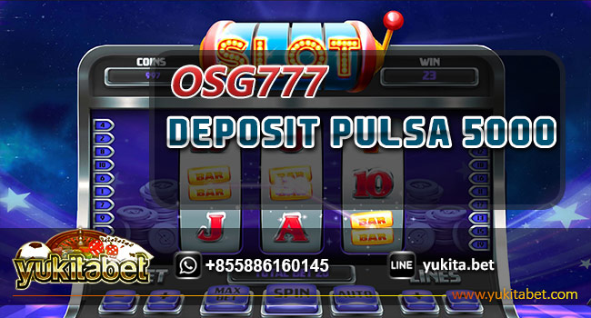 osg777-deposit-pulsa-5000